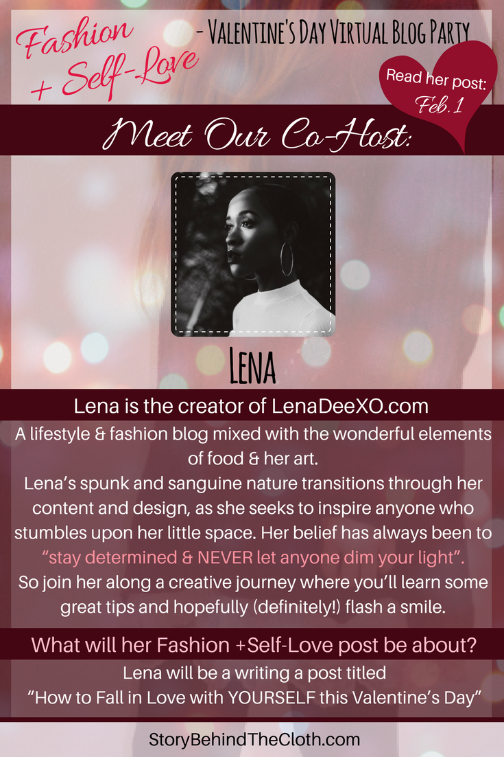 1.1 Introducing Our Co Host Lena Fashion Self Love Valentines Day Blog Party.