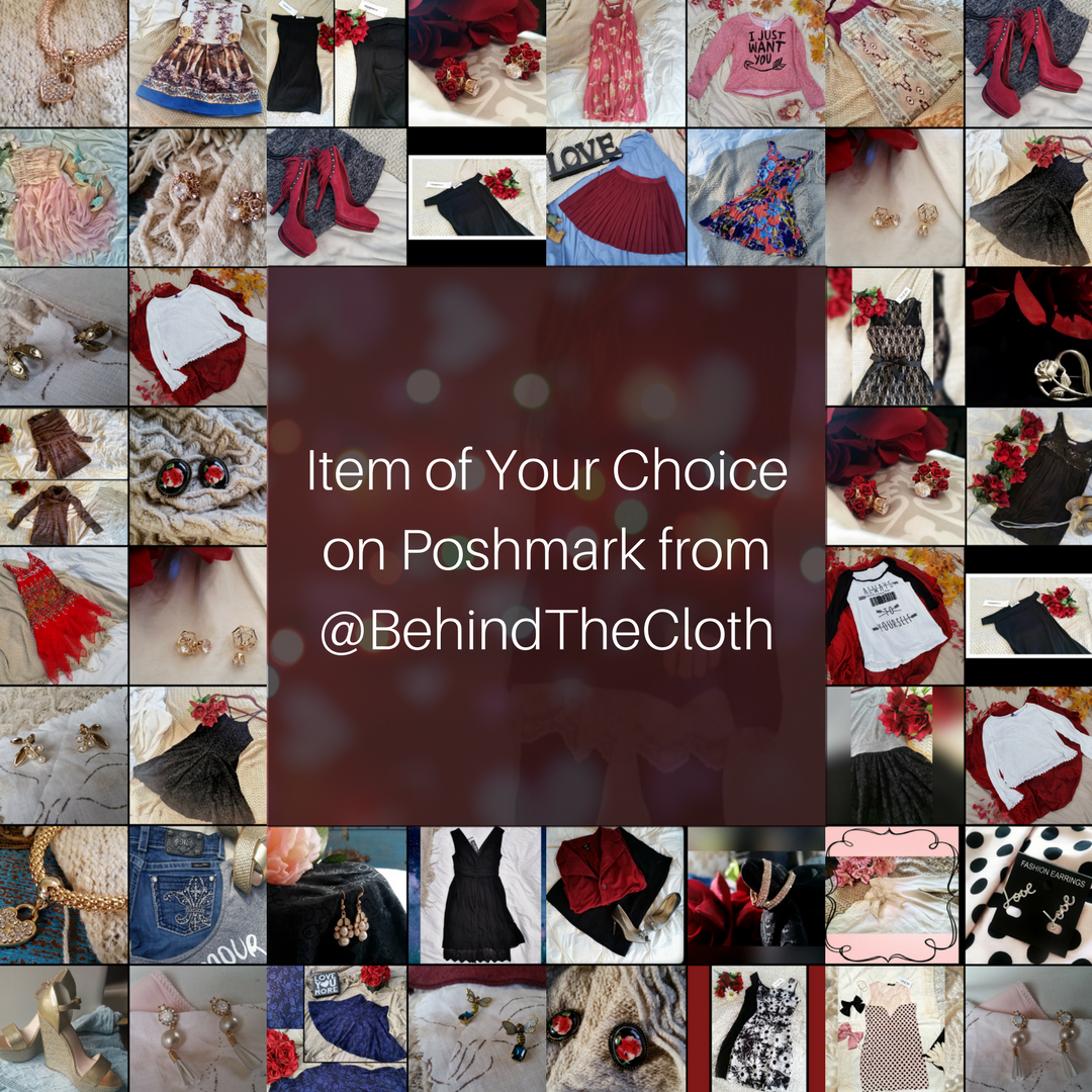 Item of Your Choice on Poshmark from @BehindTheCloth Up to 30