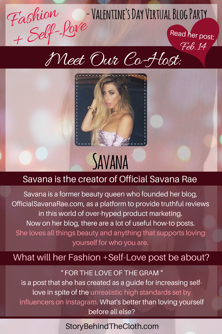 014. Introducing Our Co Host Savana Fashion Self Love Valentines Day Blog Party.