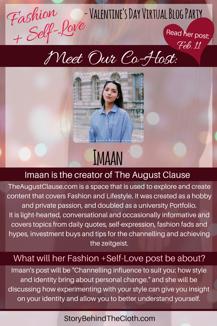 11. Introducing Our Co Host Imaan Fashion Self Love Valentines Day Blog Party.