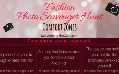 Fashion Photo Scavenger Hunt – Second Round: Comfort Zones – #FashionSelfLoveParty Game