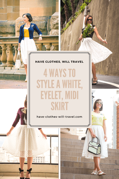 4 Ways to Style a White Eyelet Midi Skirt Lindsey Have Clothes Will Travel