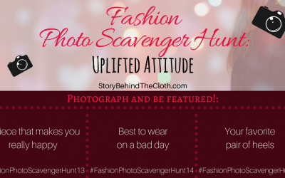 Fashion Photo Scavenger Hunt – Fith Round: Uplifted Attitude – #FashionSelfLoveParty Game