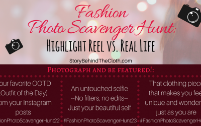 Fashion Photo Scavenger Hunt – Eighth Round: Highlight Reel vs. Real Life – #FashionSelfLoveParty Game
