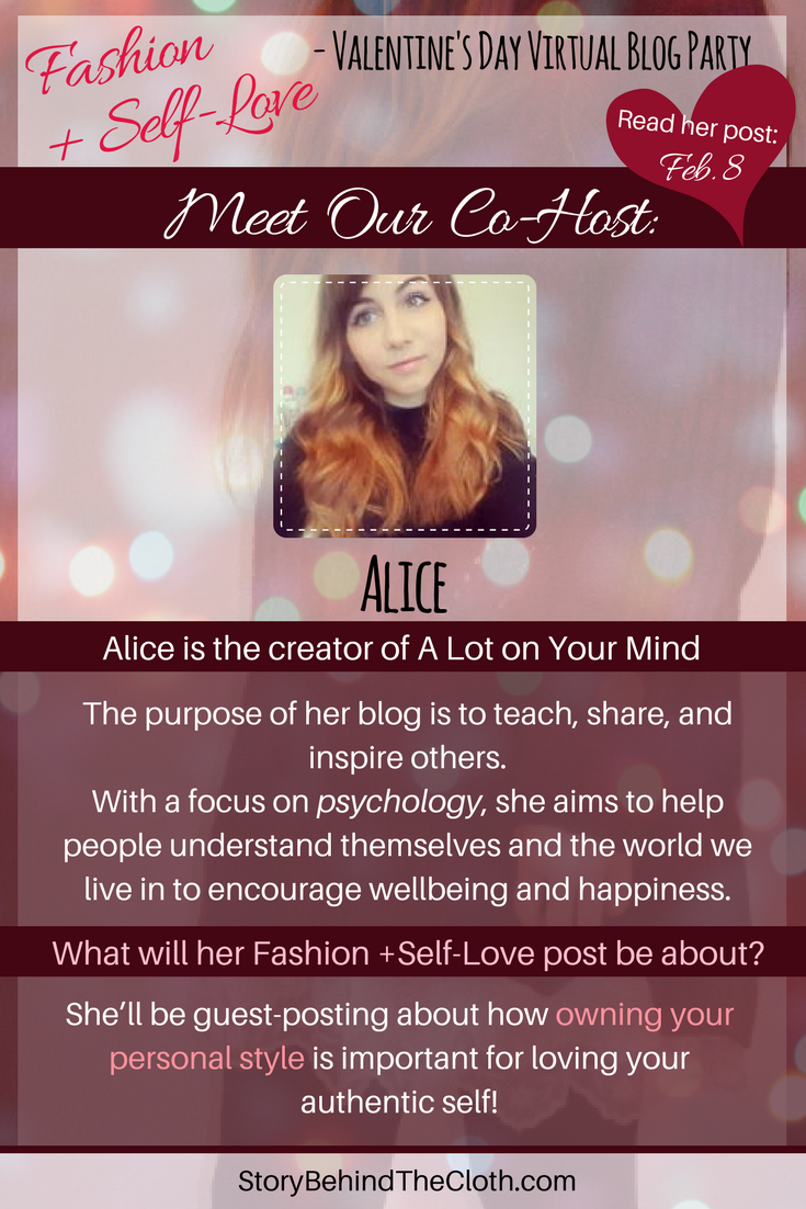 8. Introducing Our Co Host Alice Fashion Self Love Valentines Day Blog Party.