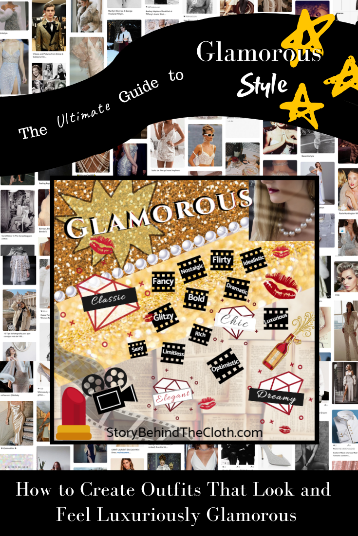 The Ultimate Guide to Creating Your Glamorous Style How to Create Outfits That Look and Feel Luxuriously Glamorous