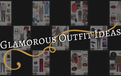 Glamorous Outfit Ideas