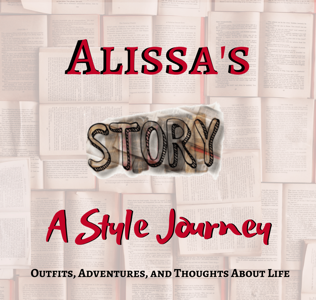 Alissas Story A Style Journey Blog Posts Outfits Adventures Thoughts About Life e1588050847259