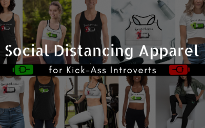 Social Distancing Apparel for Kick-Ass Introverts