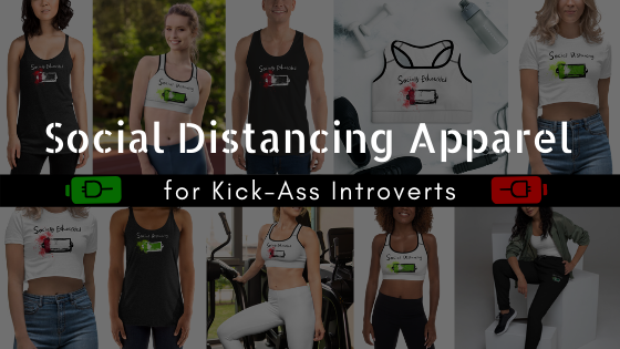 Social Distancing Apparel for Kick Ass Introverts Fashion Designs Blog Post