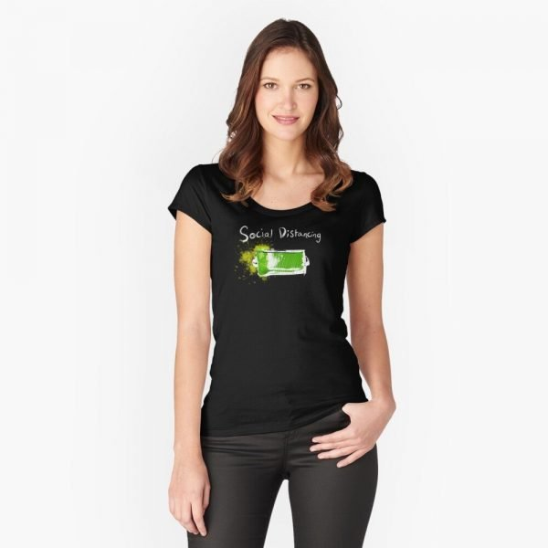 redbubble social distancing fitted scoop t shirt