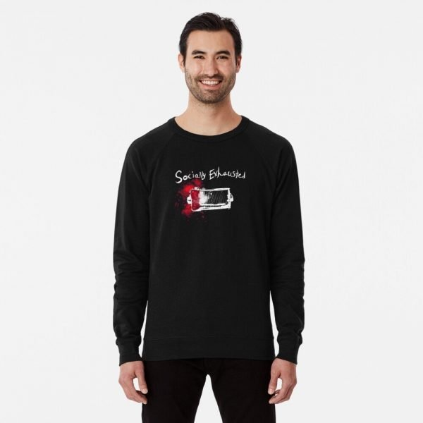 redbubble socially exhausted lightweight sweatshirt
