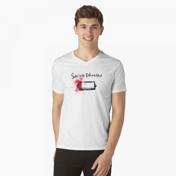 redbubble socially exhausted white v neck t shirt